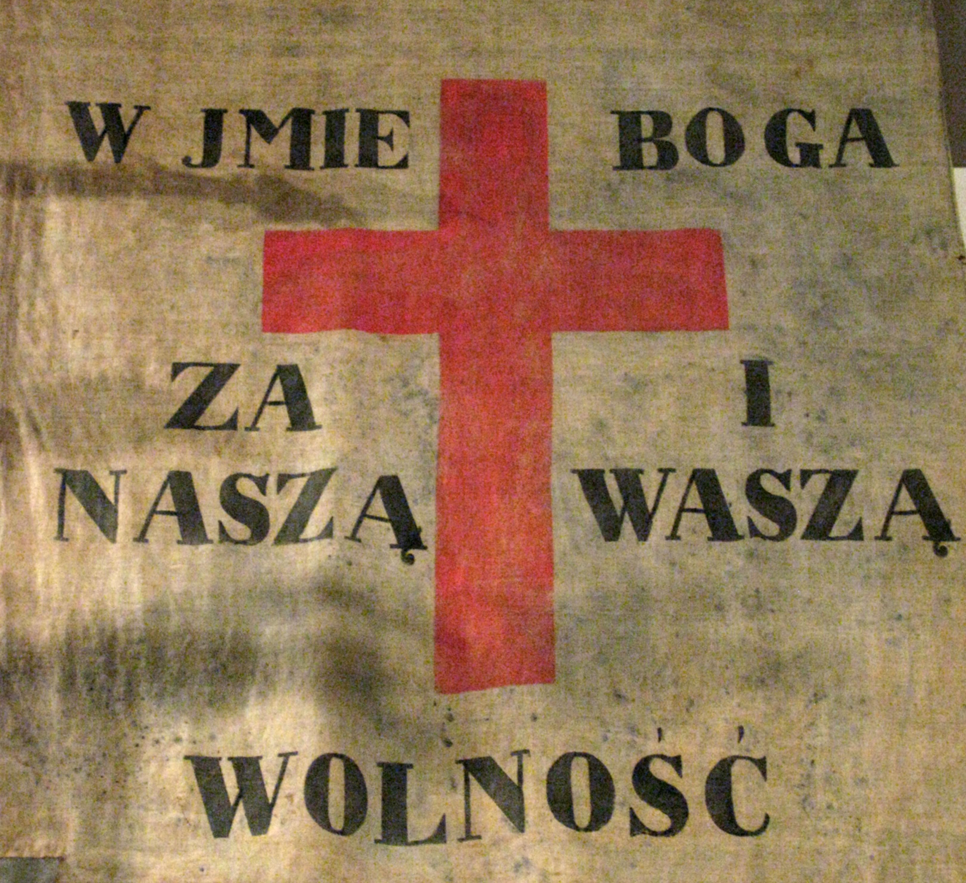 Sztandar z 1831 - W imię Boga za naszą i waszą wolność
