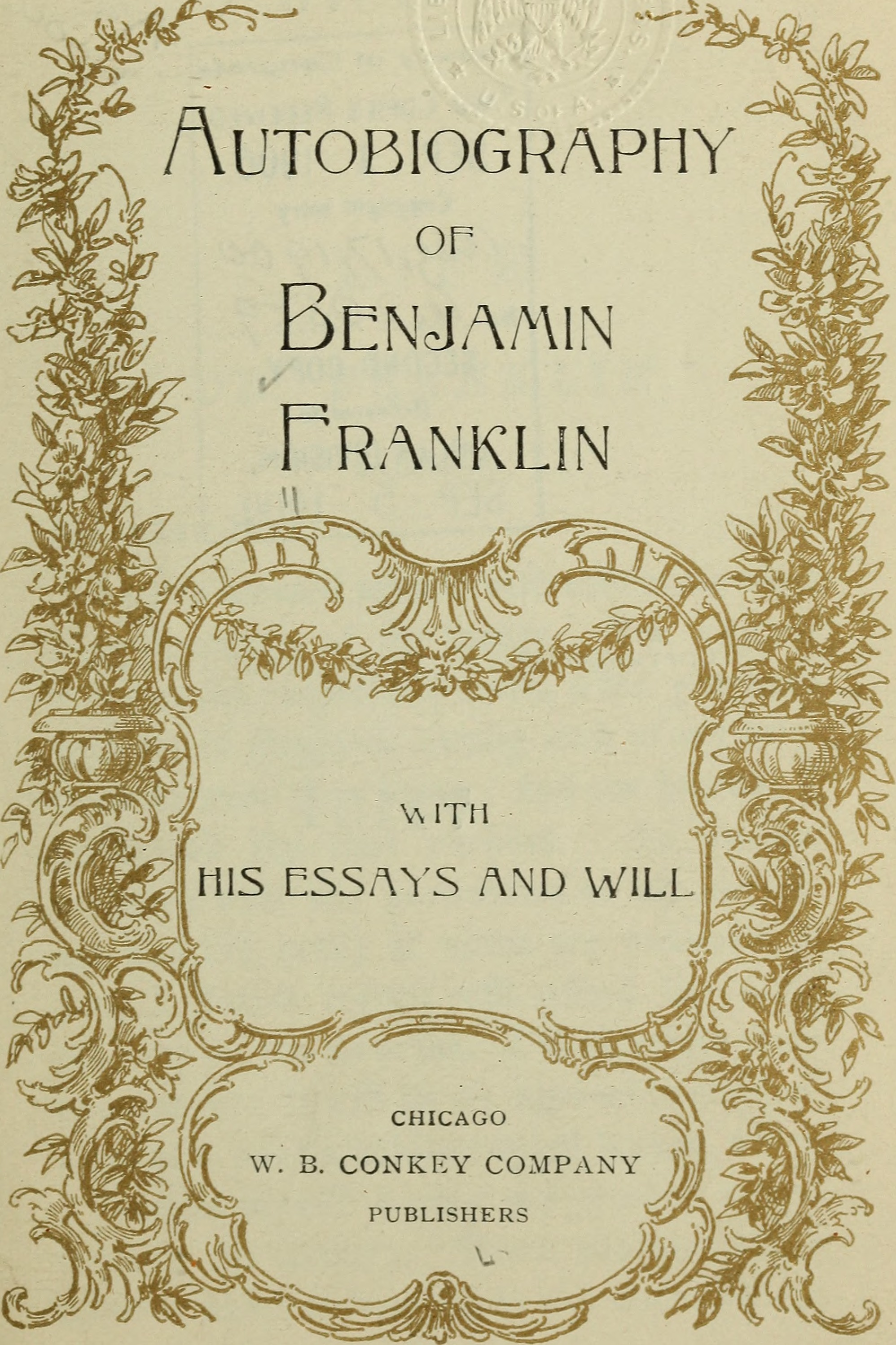 file autobiography of benjamin franklin his essays and will  file autobiography of benjamin franklin his essays and will 1900 14778459312