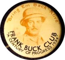 Frank Buck Club Century of Progress pin