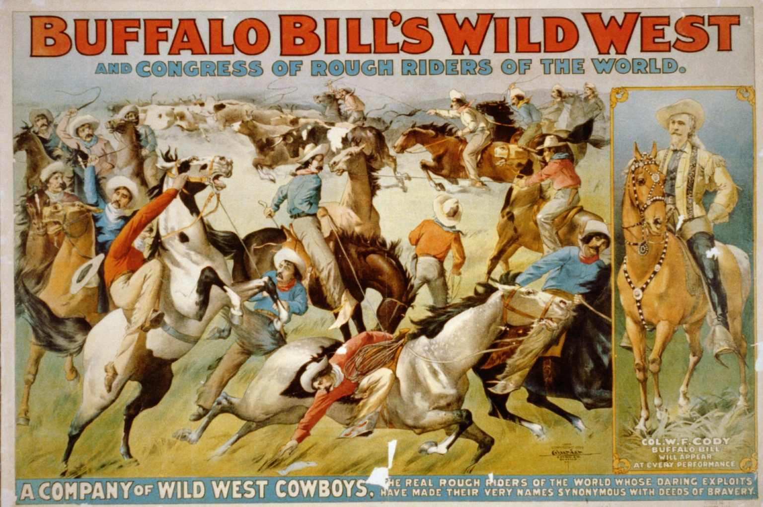 Buffalo Bill's Wild West and Congress of Rough Riders of the World c. 1899 by Courier Litho. Co., Buffalo, N.Y. [Public domain], via Wikimedia Commons