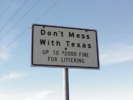 Sign used on Texas highways. Donotmesswithtexas.jpg