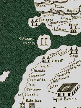 The Pillars of Hercules depicted erroneously as an island on the Tabula Peutingeriana, an ancient Roman map PillarsHerculesPeutingeriana.jpg