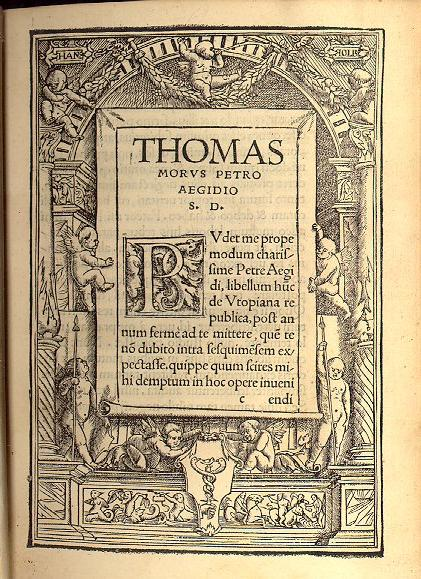 the philosophical ideas of a perfect society in the book utopia by thomas more Why did thomas more write utopia although people have come to refer to a utopia as a perfect place based on more's book utopia society utopia book thomas.