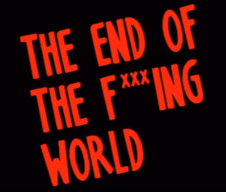 The End Of The Fing World Wikipedia La Enciclopedia Libre