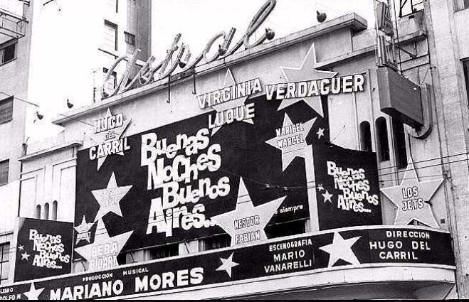 Marquesina del Teatro Astral al estrenarse Buenas noches Buenos Aires en octubre de 1963.
