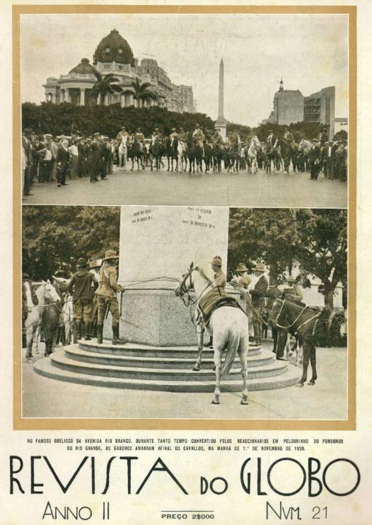 Gaúchos amarram seus cavalos no obelisco da Av. Rio Branco em 1º de novembro de 1930