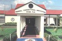 Federal Correctional Institution, Miami