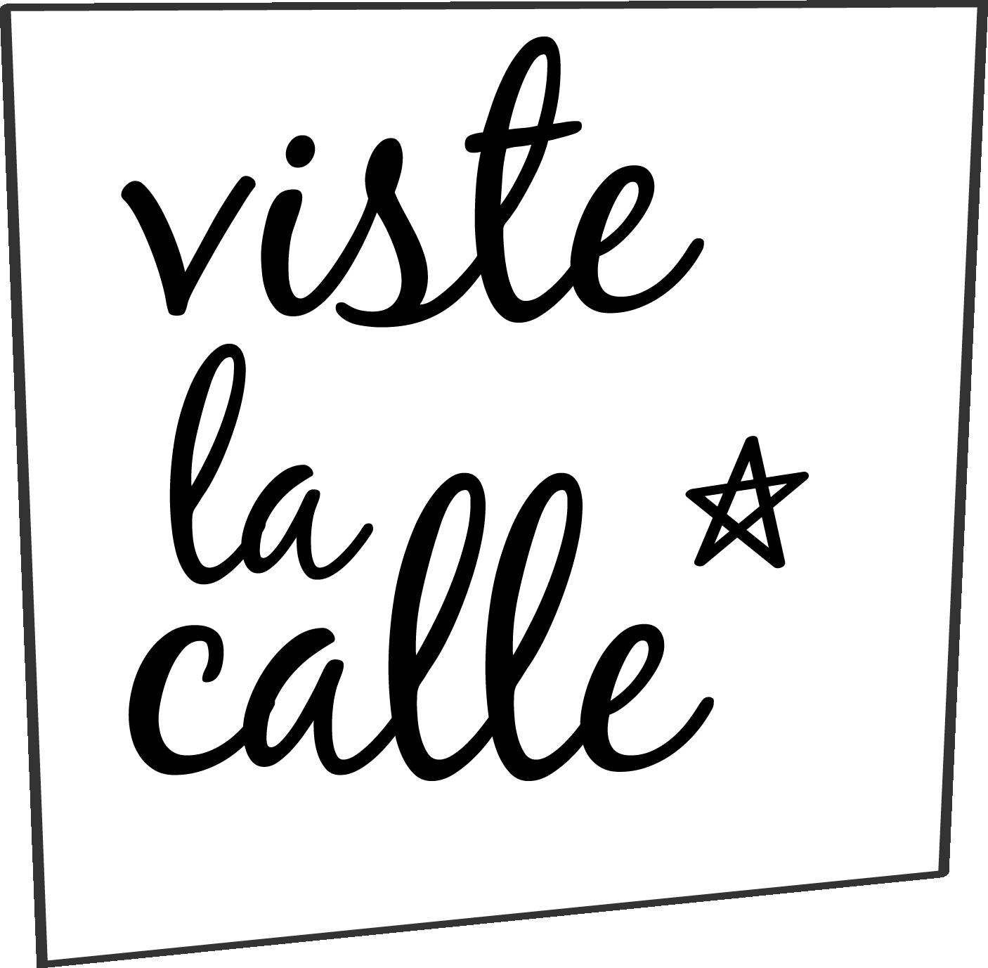 VESTE LA CALLE