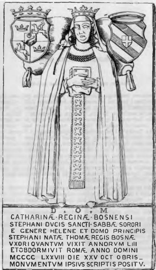 """12 stoljeća državotvornosti Bosne"" - Page 4 Queen_Catherine_of_Bosnia"