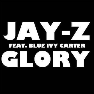 Glory jay z song wikipedia malvernweather Image collections