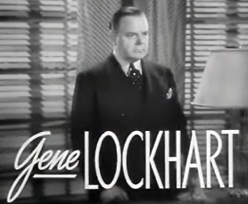 Gene Lockhart Canadian-American actor