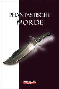 Cover:PhanMorde erstellt von Ernst Wurdack