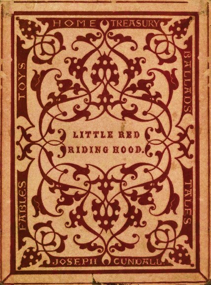 Little Red Riding Hood An Entirely New Edition With New Pictures