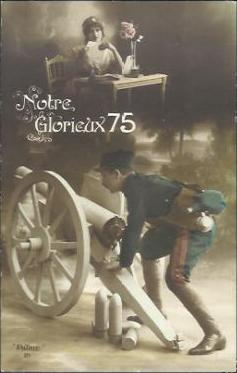 "French Propaganda: ""Our glorious 75 mm gun"""