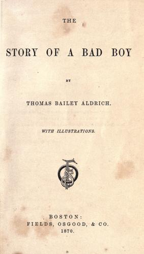 "Title page for The Story of a Bad Boy"" , 1870"