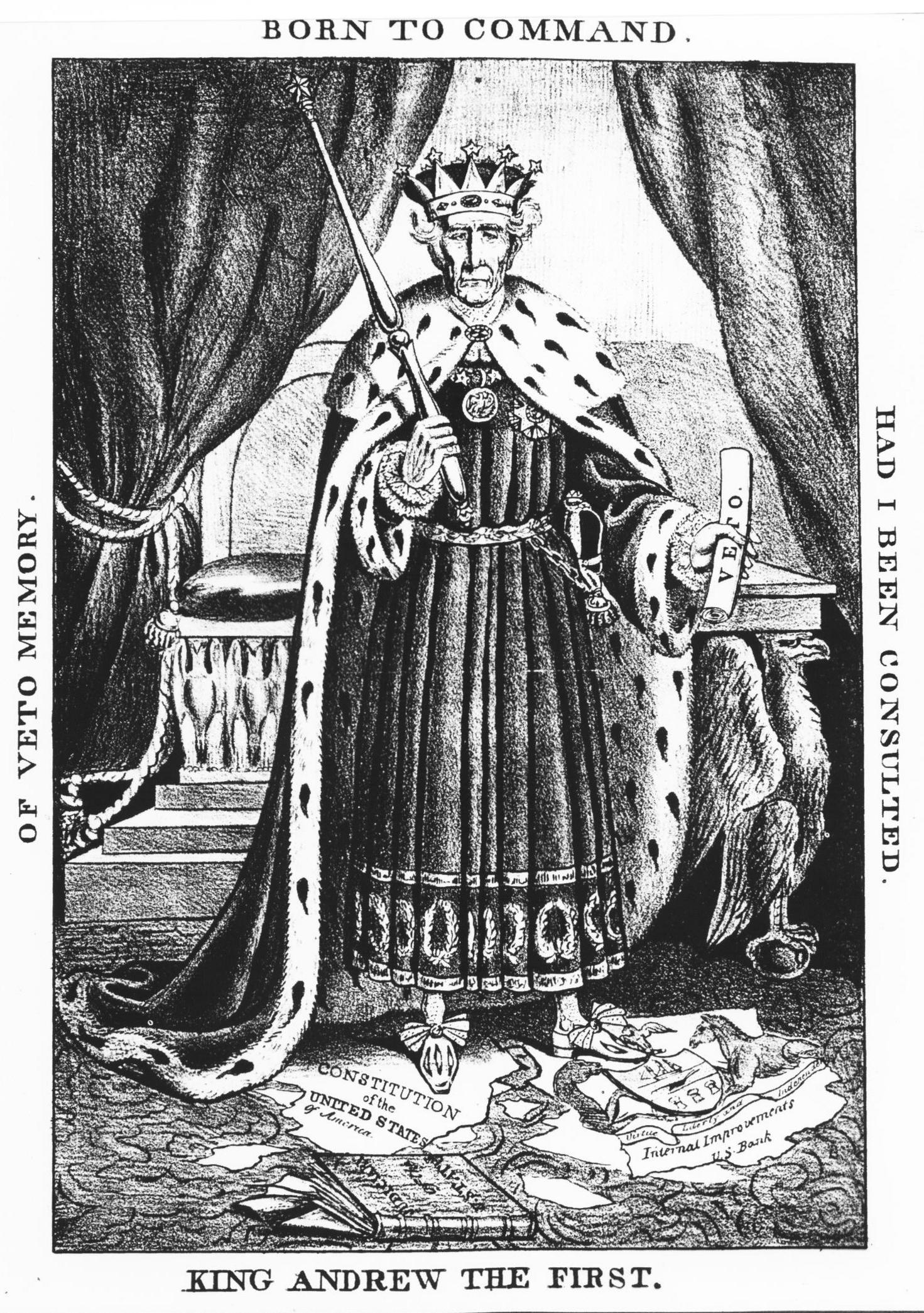 A political cartoon of Andrew Jackson dressed as a king