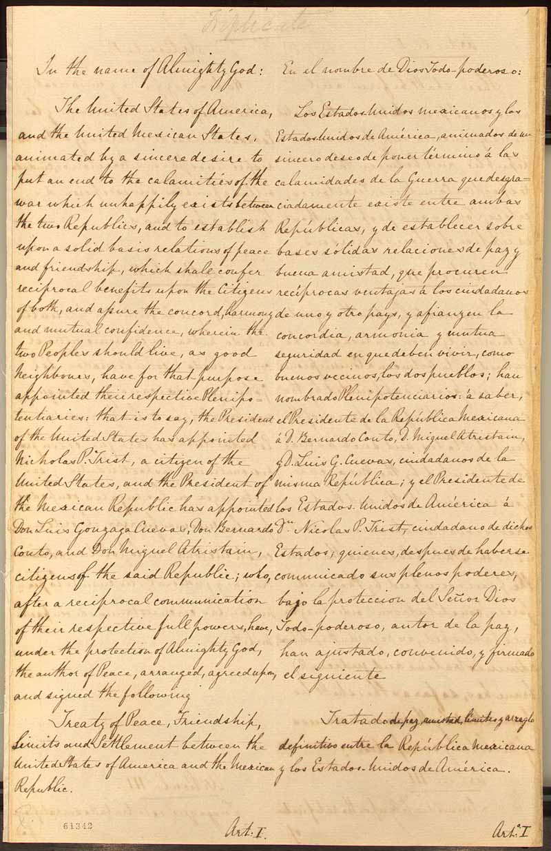 "treaty of guadalupe ""the treaty of guadalupe-hidalgo is a milestone in american history that ended  a war and reshaped our country,"" said archivist of the united."
