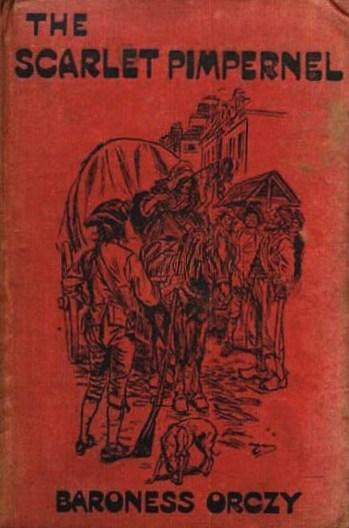 Who is the Scarlet Pimpernel in the novel The Scarlet Pimpernel?