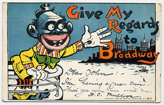 Vintage postcard asks you to give my regards to Broadway