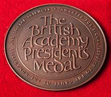 Presidents Medal (British Academy) award from the British Academy