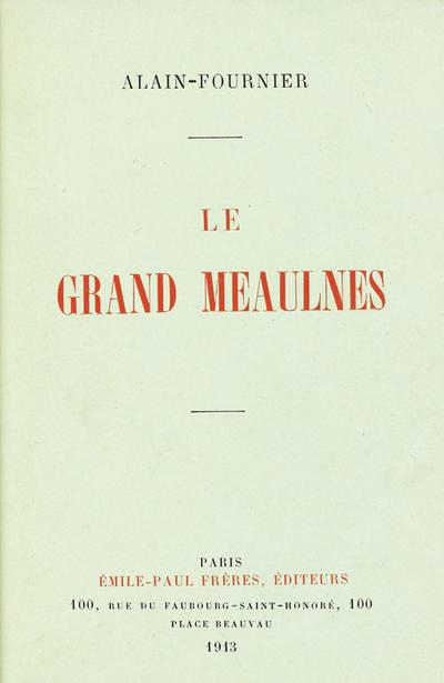 Romans - Page 3 Le_Grand_Meaulnes_EO_1913
