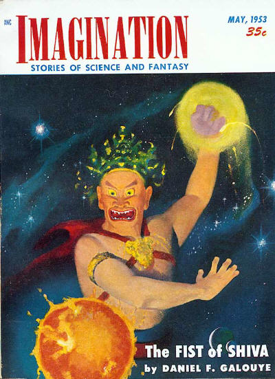"Galouye's novella ""The Fist of Shiva"" took the cover of the May 1953 issue of Imagination Imagination 195305.jpg"