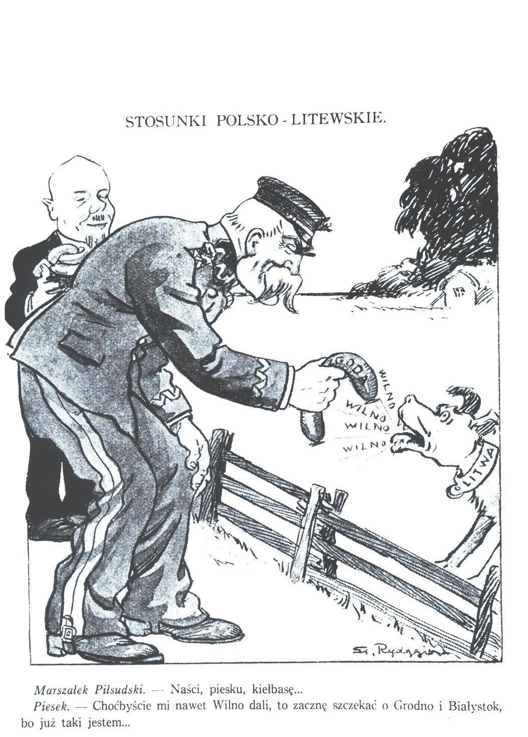LENKIJOS - LIETUVOS SANTYKIAI(užrašas ant dešros - SUSITARIMAS)Maršalas Pilsudskis: – Še, šuneli, tau dešrelę....