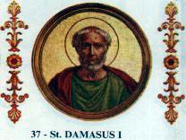 Pope St. Damasus I (366- 384)