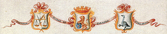 In the center, the (colonial) coat of arms of Caracas. On its left, a shield representing 'Justice', and on the right, 'Vigilance'. c. 1775, by Joseph Carlos de Aguero. General Archive of the Indies, Seville.