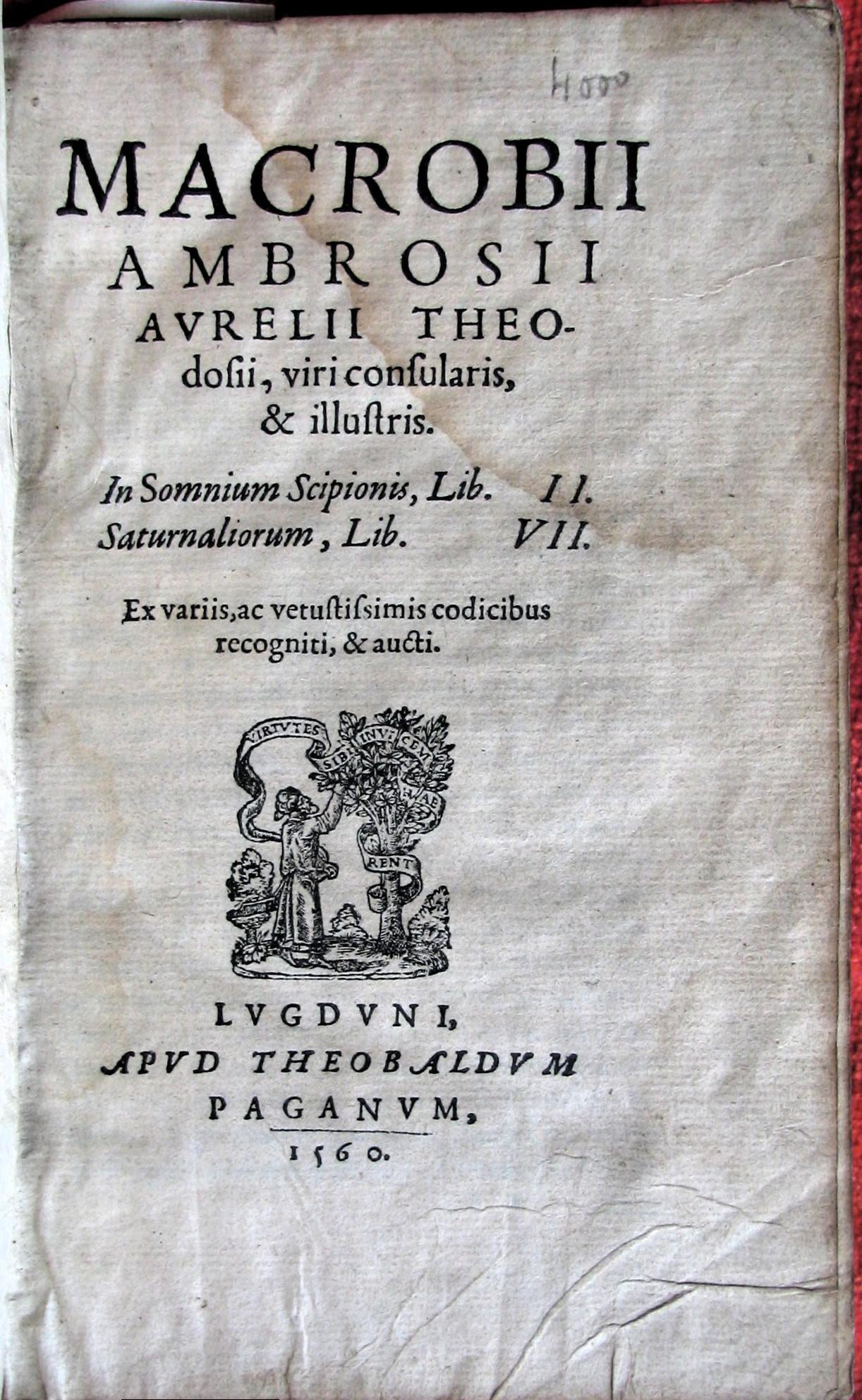 Early printed edition of Macrobius's ''In Somnium Scipionis'' and ''Saturnaliorum''.