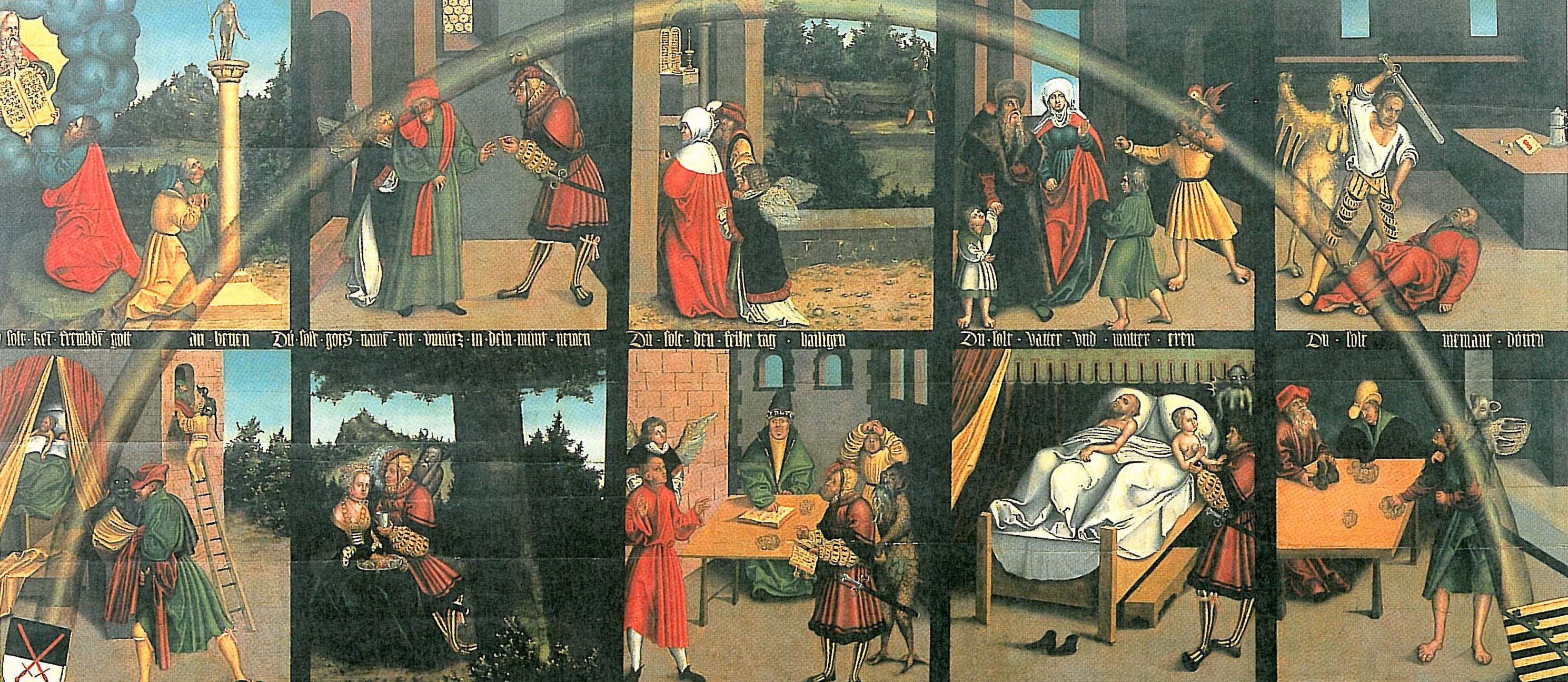 Die Zehn Gebote von Lucas Cranach d.Ä. Wittenberg, Rathaus.