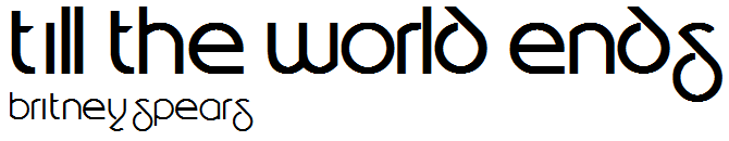 Till_the_World_Ends_Logo.png