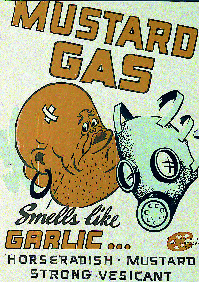 """mustard gas • sulphur mustard or mustard gas was originally called """"lost"""" in reference to the last names of the german chemists that first engineered it — wilhelm lo mmel."""