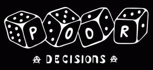 Logo Poor Decisions.png