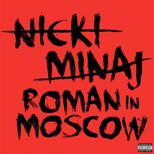 """Résultat de recherche d'images pour """"nicki minaj roman in moscow cover"""""""