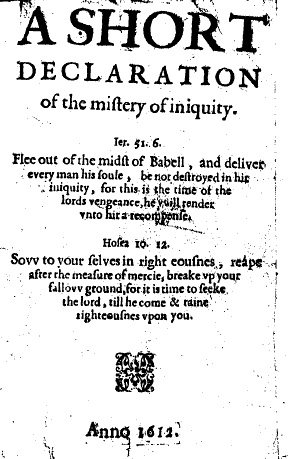 A Short Declaration of the Mistery of Iniquity (1612) by Thomas Helwys. For Helwys, religious liberty was a right for everyone, even for those he disagreed with. Title Page A Short Declaration of the Mistery of Iniquity.jpg