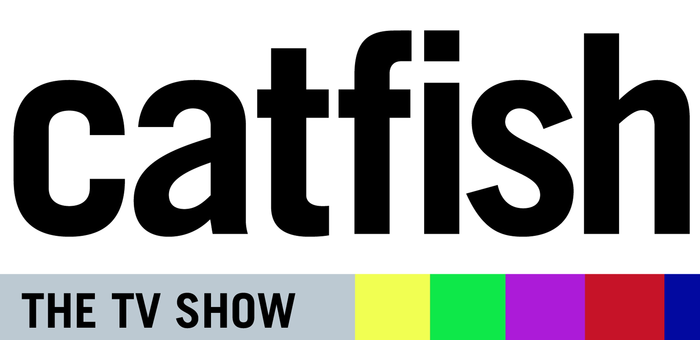File:Catfish, the TV Show Logo.PNG - Wikimedia Commons: https://commons.wikimedia.org/wiki/File:Catfish,_the_TV_Show_Logo.PNG