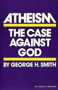 Atheism: The Case Against God cover