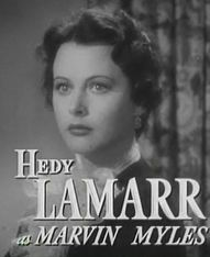 Hedy Lamarr als Marvin Myles