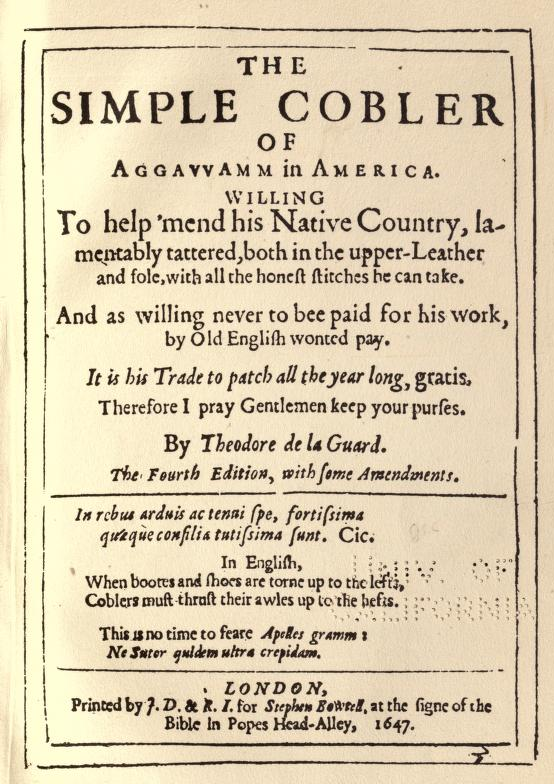The title page of Nathaniel Ward's book ''The Simple Cobler of Aggawamm in America'' (4th ed., 1647). The first edition of the book was published in the same year.