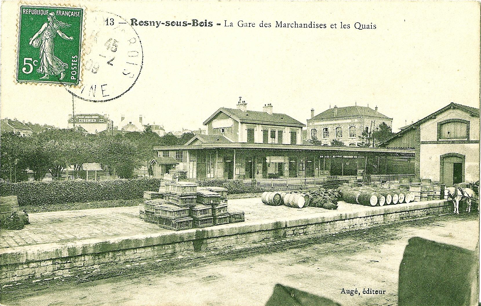 Description ROSNY SOUS BOIS  La Gare des Marchandises et les Quais  ~ Generaliste Rosny Sous Bois