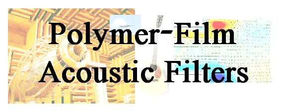Acoustics polymer film acoustic filters.JPG