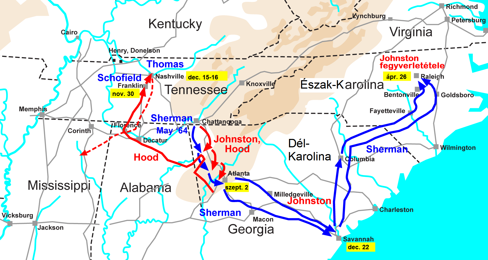 File:Sherman hadjáratai a déli államokban 1864–1865.png ... on atlanta campaign map, george b. mcclellan, confederate states of america, bleeding kansas map, pickett's charge map, battle of fredericksburg map, battle of antietam map, james longstreet, gettysburg campaign map, american civil war, battle of perryville map, battle of nashville map, battle of atlanta map, jefferson davis, vicksburg campaign map, anaconda plan map, battle of shiloh, battle of fort sumter, fort sumter map, philip sheridan, appomattox court house map, battle of resaca map, george meade, battle of gettysburg, ambrose burnside, george armstrong custer, morgan's raid map, battle of vicksburg, ulysses s. grant, battle of antietam, stonewall jackson, robert e. lee, second battle of bull run map, chattanooga campaign map, battle of olustee map, american civil war map, first battle of bull run, george pickett,