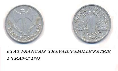 "1943 1 Franc coin. Front: ""French State"". Back: ""Work Family Homeland"". Moneta FRANCIA 1943.JPG"