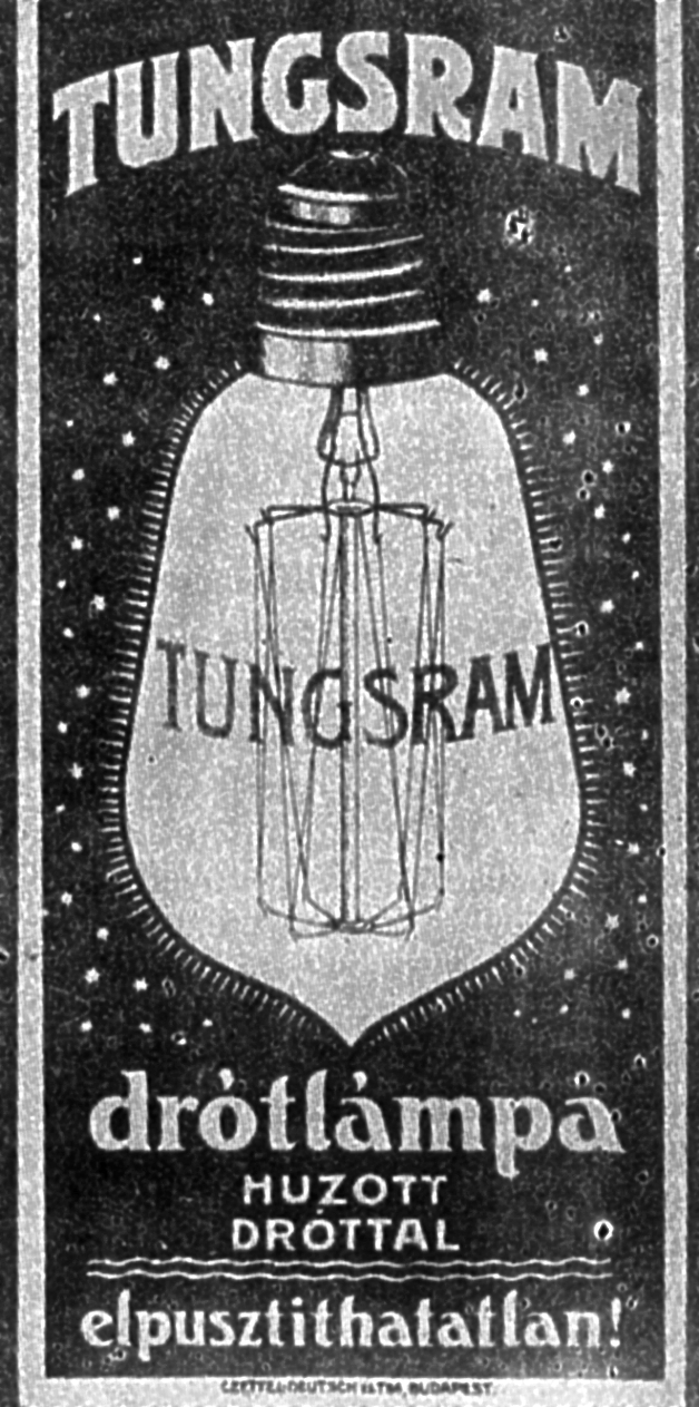 Hungarian advertising of the Tungsram-bulb from 1904. This was the first light bulb that used a filament made from tungsten instead of carbon. The inscription reads: wire lamp with a drawn wire - indestructible