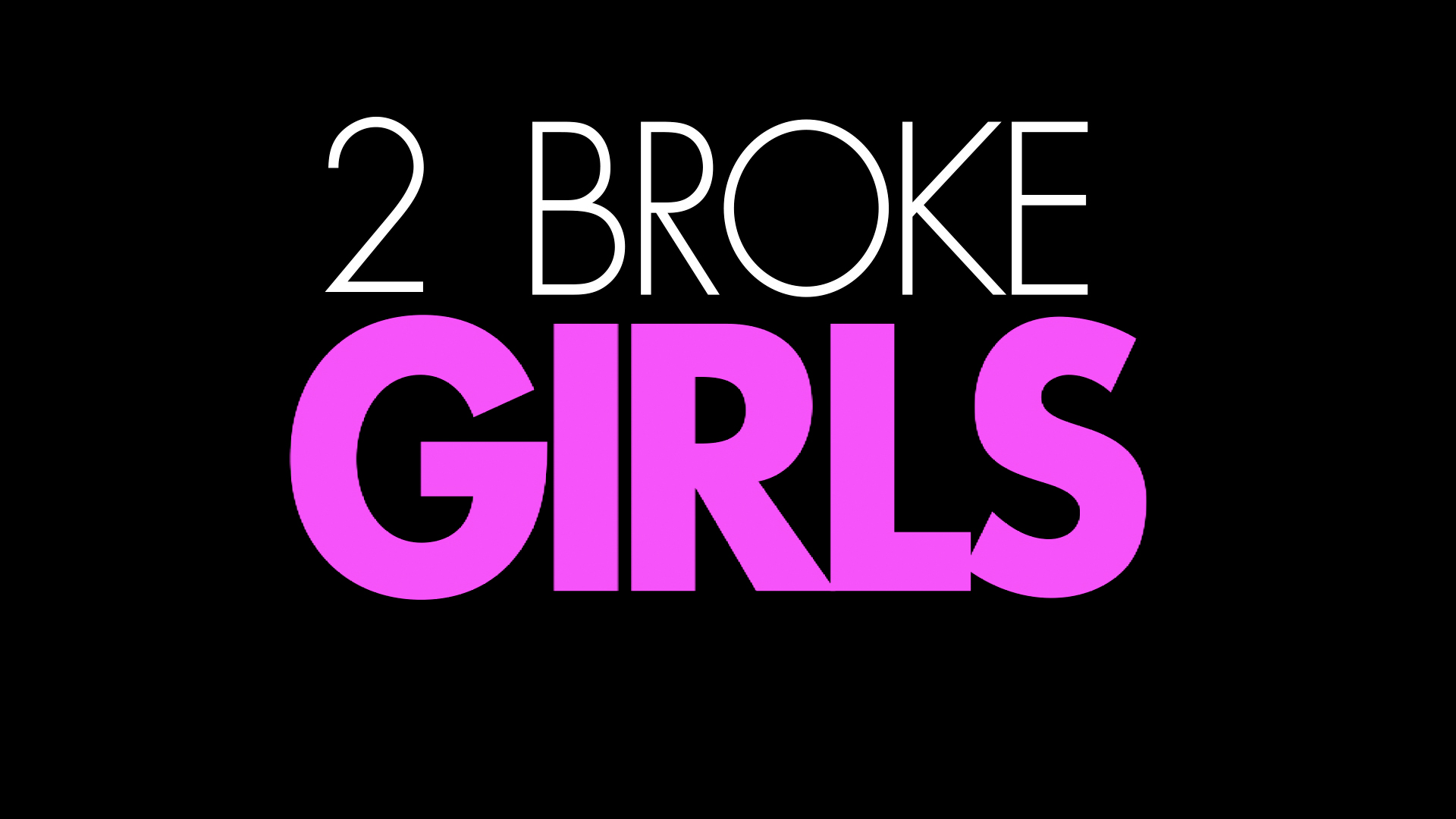 2 Broke Girls Titlecard