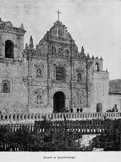 "Iglesia en Quetzaltenango en 1887.  Del llibro ""Guatemala Land of Quetzal"" tomada de Wikimedia."