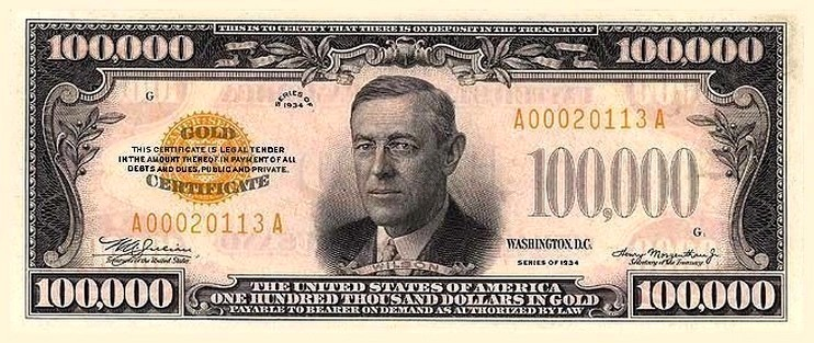 Wilson on the $100,000 gold certificate