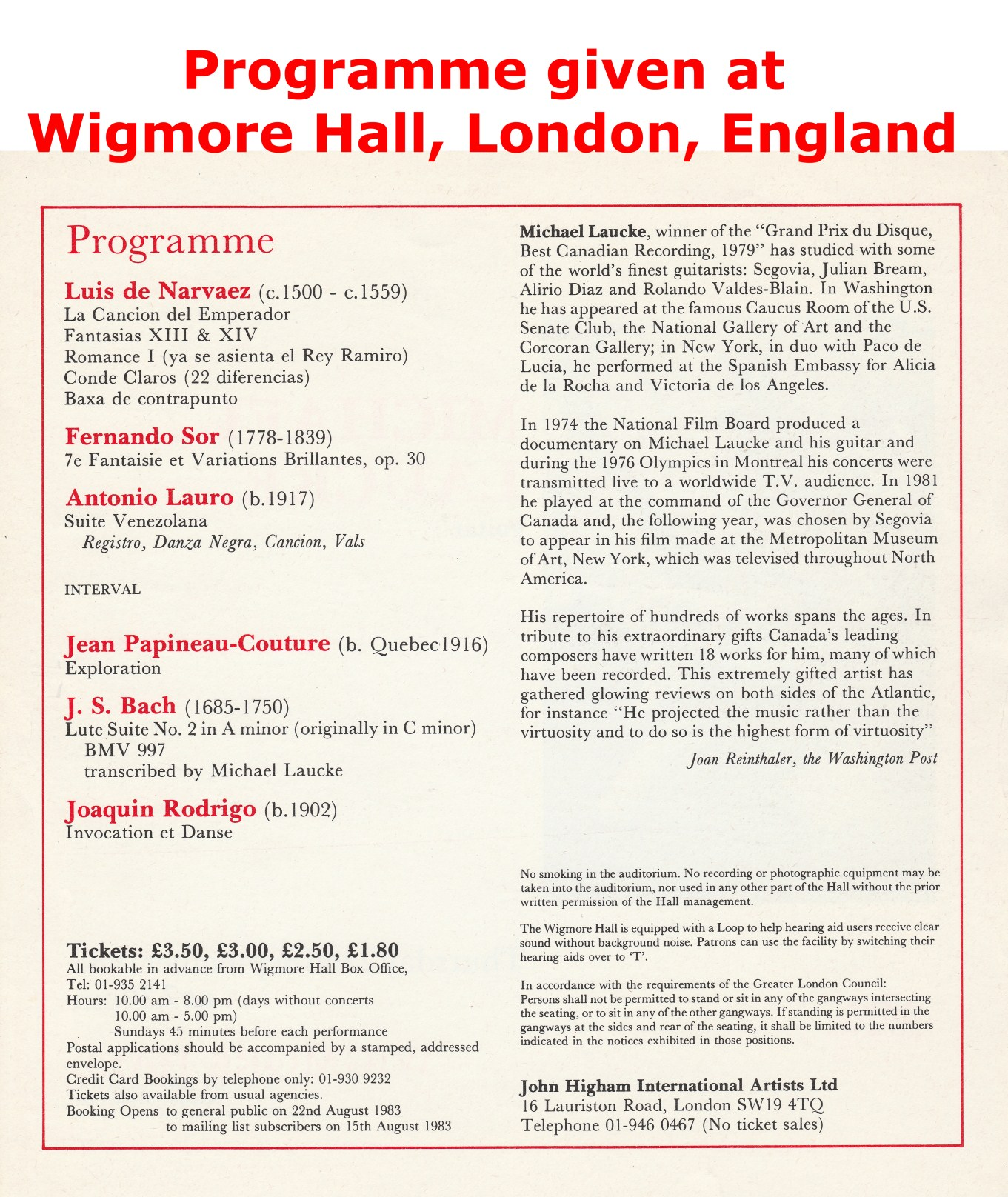 Given at Wigmore Hall London England""
