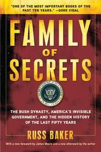 <i>Family of Secrets</i> book by Russ Baker